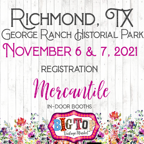 Mercantile - George Ranch Historical Park - Richmond, TX - Saturday, November 6 & Sunday, November 7, 2021 - Vendor Registration
