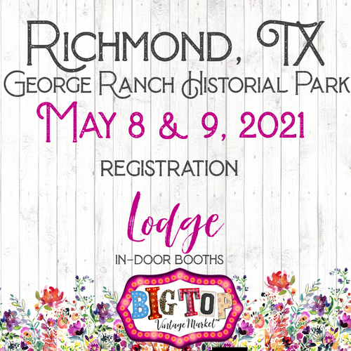 Indoor/Lodge - George Ranch Historical Park - Richmond, TX - Saturday, May 8 & Sunday, May 9, 2021 - Richmond, TX Vendor Registration