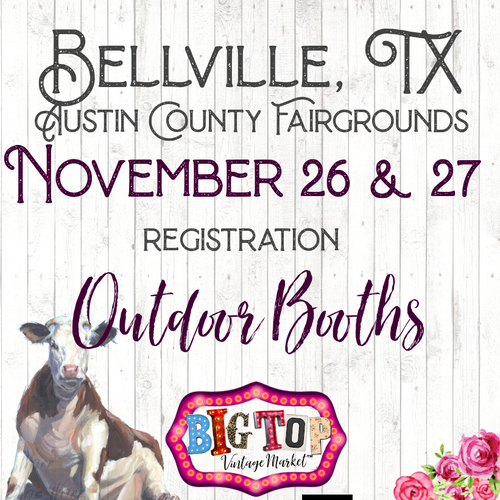 Outdoor - Bellville, TX - Friday, November 26 & Saturday, November 27, 2021 - Austin County Fairgrounds - Vendor Registration