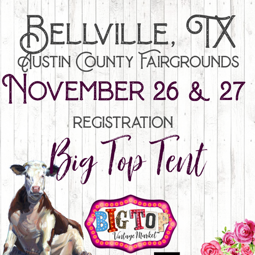 Under The Big Top Tent - Bellville, TX - Friday, November 26 & Saturday, November 27, 2021 - Austin County Fairgrounds - Vendor Registration
