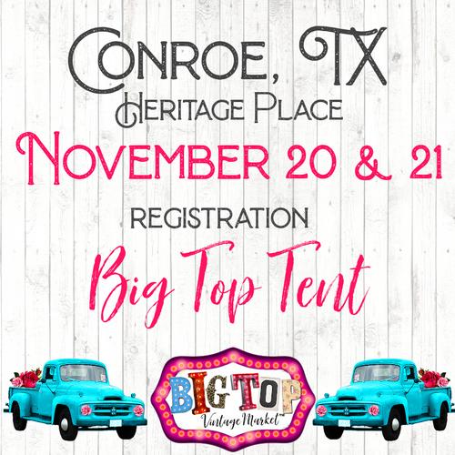 Under The Big Top Tent - Saturday, November 20 & Sunday, November 21, 2021 - Heritage Place - Conroe, TX Vendor Registration