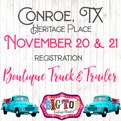 Boutique Truck or Trailer - Saturday, November 20 & Sunday, November 21, 2021 - Heritage Place - Conroe, TX Vendor Registration