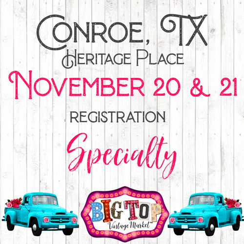Specialty - Saturday, November 20 & Sunday, November 21, 2021 - Heritage Place - Conroe, TX Vendor Registration