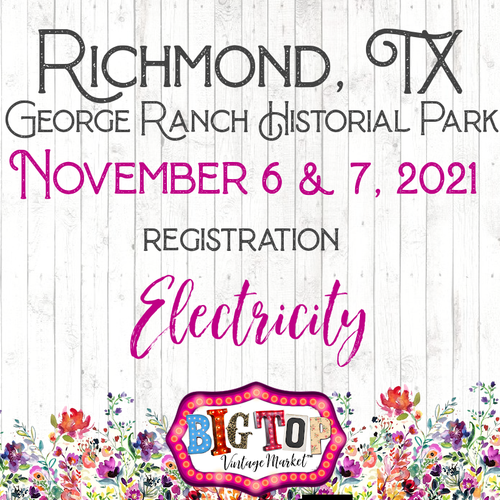 Electricity - George Ranch Historical Park - Richmond, TX - Saturday, November 6 & Sunday, November 7, 2021 - Vendor Registration