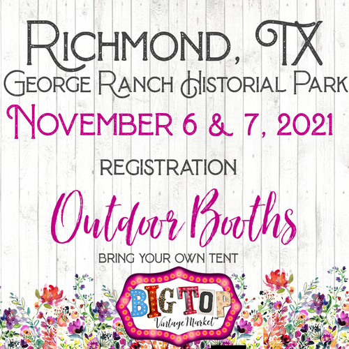 Outdoor/Bring Your Own Tent - George Ranch Historical Park - Richmond, TX - Saturday, November 6 & Sunday,November 7, 2021 - Vendor Registration