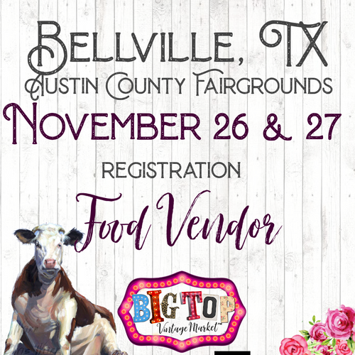 Food Vendors - Bellville, TX - Friday, November 26 & Saturday, November 27, 2021 - Austin County Fairgrounds - Vendor Registration