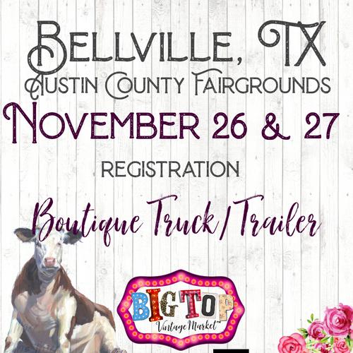 Boutique Trucks & Trailers - Bellville, TX - Friday, November 26 & Saturday, November 27, 2021 - Austin County Fairgrounds - Vendor Registration