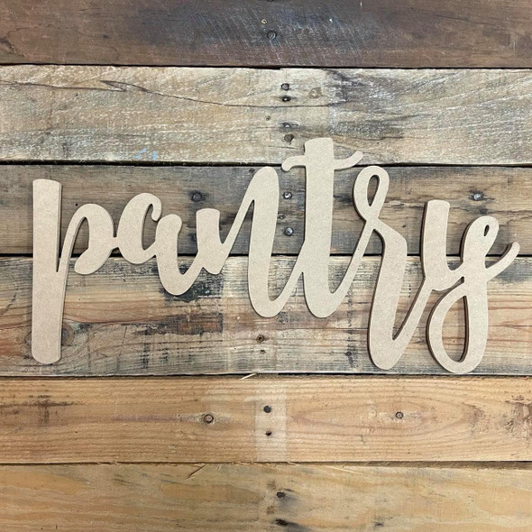 Pantry, Wooden Word Lowercase Script Unfinished MDF WS