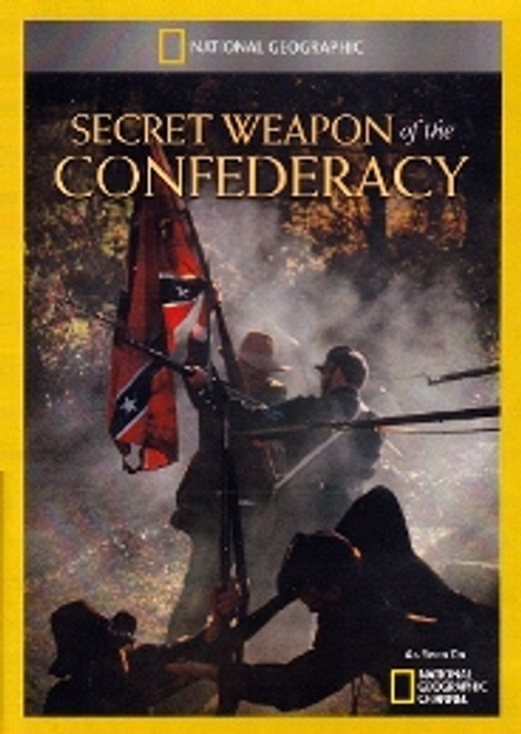 National Geographic: Secret Weapon of the Confederacy DVD