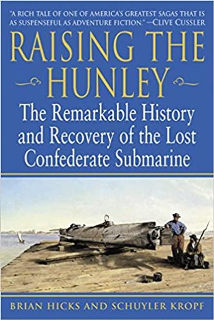 Raising the Hunley (Paperback)