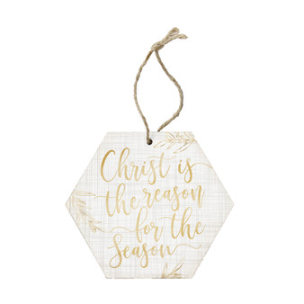 Christ Is The Reason - Ornament