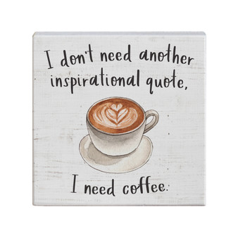 Need Coffee - Small Talk Square