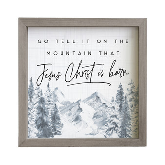 Go Tell Mountain - Rustic Frame
