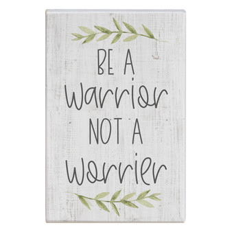 Be A Warrior - Small Talk Rectangle