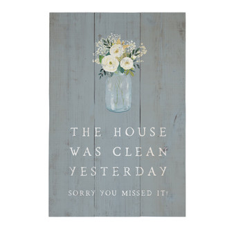 The House Was Clean - Rustic Pallet