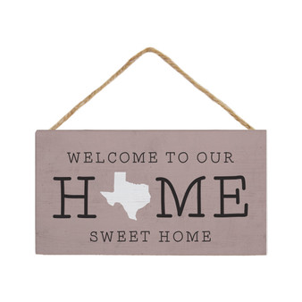 Welcome To Our STATE - Petite Hanging Accent