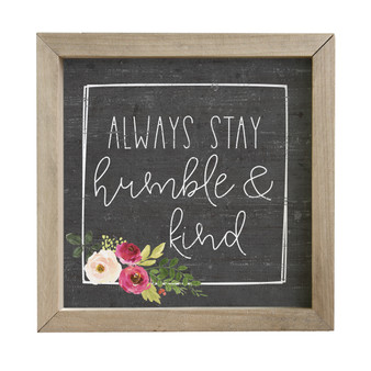 Humble And Kind - Rustic Frame