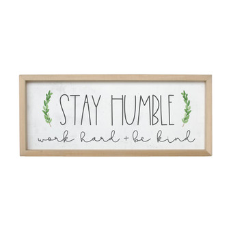Stay Humble - Farmhouse Frame