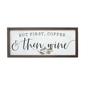 But First Coffee - Farmhouse Frame