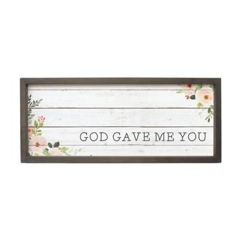 God Gave Me You - Farmhouse Frame