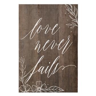 Love Never Fails - Rustic Pallet