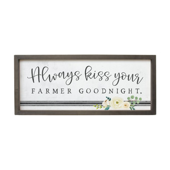 Always Kiss Your - Farmhouse Frame