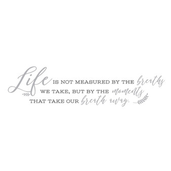 Life Is Not Measured - Wall Design
