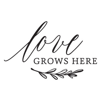 Love Grows Here - Mini Design