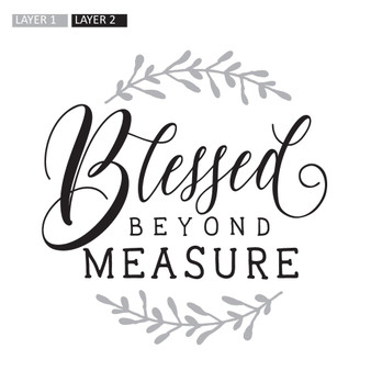 Blessed Beyond Measure - Square Design