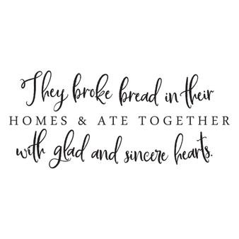They Broke Bread - Wall Design