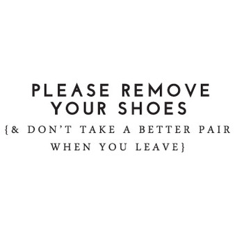 Remove Your Shoes - Wall Design