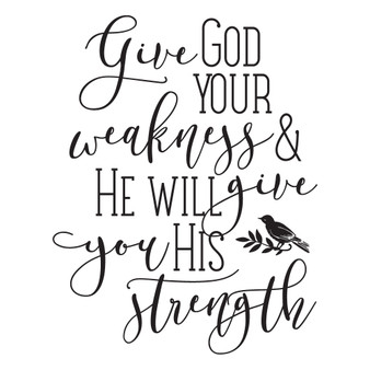 Give God Your Weakness - Wall Design
