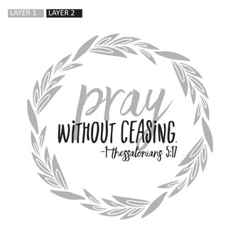 Pray Without Ceasing - Wall Design