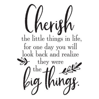 Cherish The Little Things - Wall Design