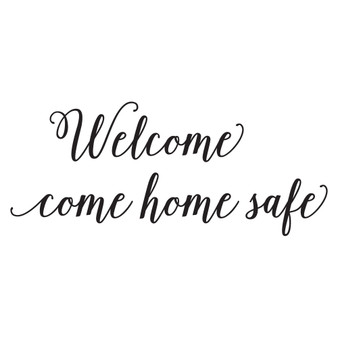 Welcome Come Home Safe - Wall Design