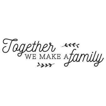 We Make A Family - Wall Design