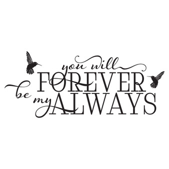 Forever Be My Always - Wall Design