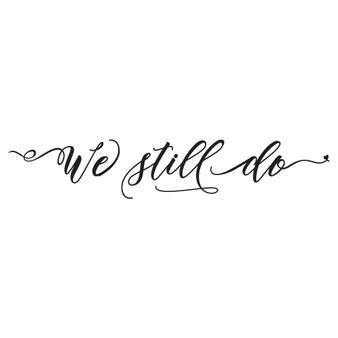 We Still Do. - Wall Design