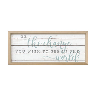 Be The Change - Farmhouse Frame