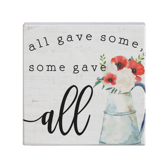 Some Gave All - Small Talk Square