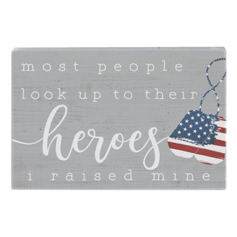 Raised My Hero - Small Talk Rectangle