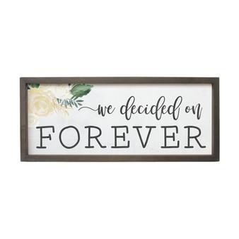 We Decided On Forever - Farmhouse Frame