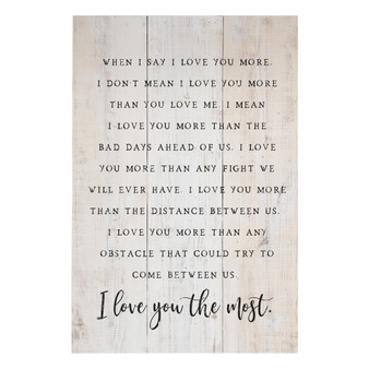 Love You The Most - Rustic Pallet