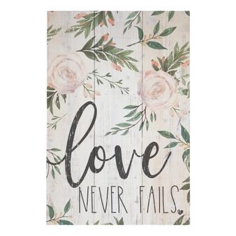 Love Never Fail - Rustic Pallet