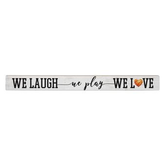We Laugh We Love PER - Talking Stick
