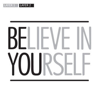 Believe In Yourself - Wall Design