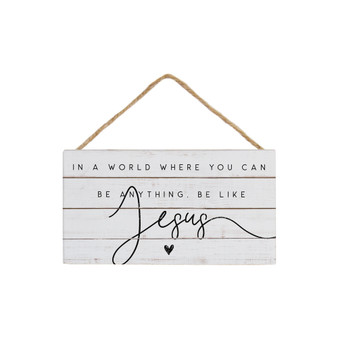 Be Like Jesus - Petite Hanging Accents