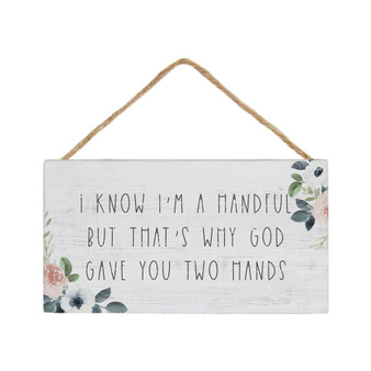 I'm A Handful - Petite Hanging Accents