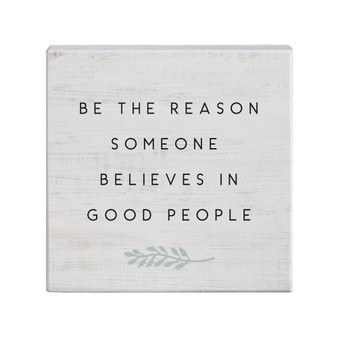 Believes In Good - Small Talk Square