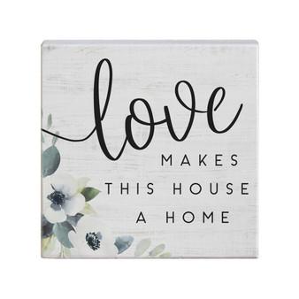 Love Makes House - Small Talk Square